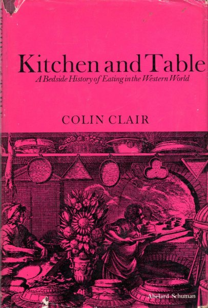 Image for Kitchen & Table - a bedside history of eating in the Western World