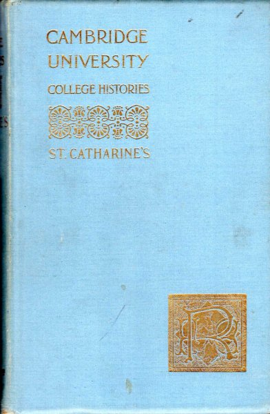 Image for University of Cambridge College Histories : St Catharine's College