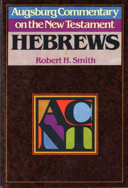 Image for Hebrews (Augsburg Commentary on the New Testament)