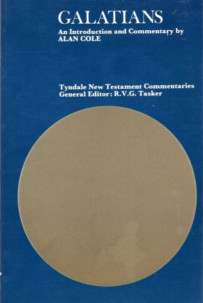 Image for The Epistle of Paul to the Galatians : An Introduction and Commentary (Tyndale New Testament Commentaries)
