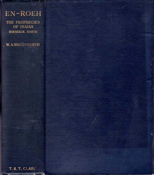 Image for En-Roeh The Prophecies of Isaiah the Seer with Habakkuk and Nahum