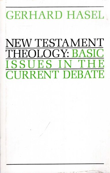 Image for New Testament Theology : Basic Issues in the Current Debate