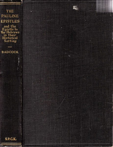 Image for The Pauline Epistles and the Epistle to the Hebrews in their historical setting