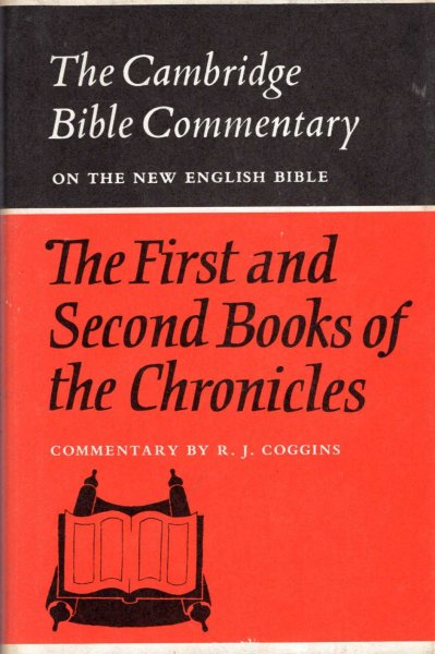 Image for The First and Second Books of the Chronicles (Cambridge Bible Commentary on the New English Bible)