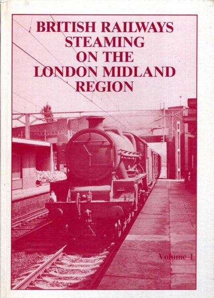 Image for British Railways Steaming on the London Midland Region