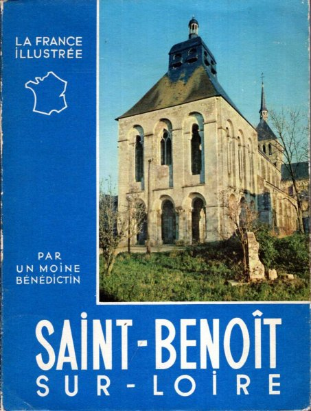 Image for La France Illustree : Saint-Benoit sur-loire