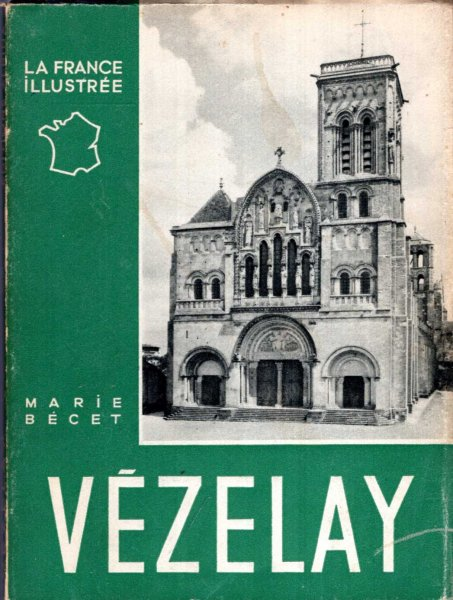 Image for La France Illustree : Vezelay