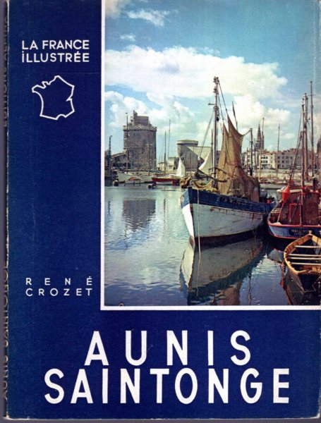 Image for La France Illustree : Aunis Saintonge