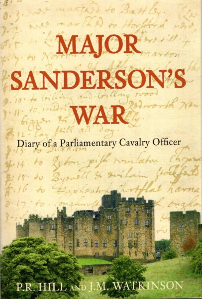 Image for Major Sanderson's War : The Diary of a Parliamentary Cavalry Officer in the English Civil War