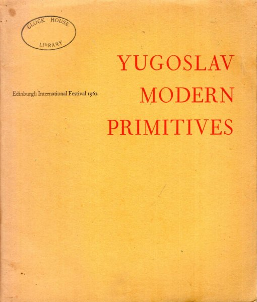 Image for An Exhibition of Yugoslav Modern Primitive Paintings 1962