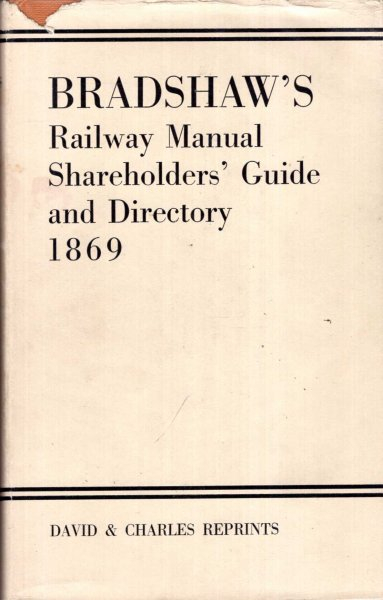Image for Bradshaw's Railway Manual, Shareholder's Guide and Directory, 1869