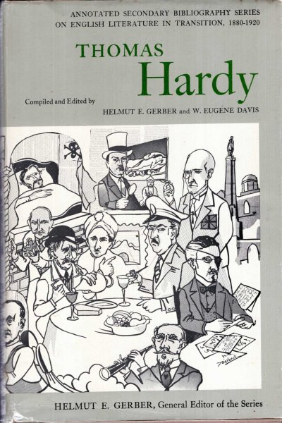 Image for Thomas Hardy : An Annotated Bibliography of Writings About Him (Annotated Secondary Bibliography Series on English Literature in Transition Volume 1)