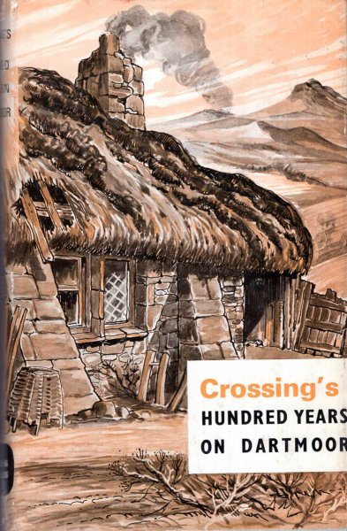 Image for Crossing's Hundred Years on Dartmoor