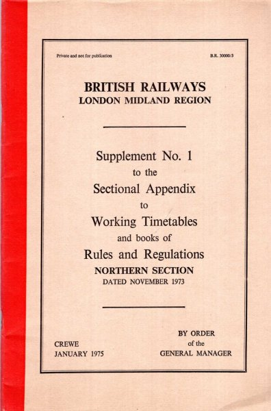 Image for British Railways London Midland Region : Supplement No 1 to the Sectional Appendix to Working Timetables and books of Rules and Regulations, Northern Section