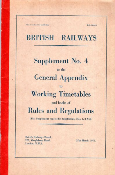 Image for British Railways : Supplement No 4 to the General Appendix to Working Timetables and books of Rules and Regulations