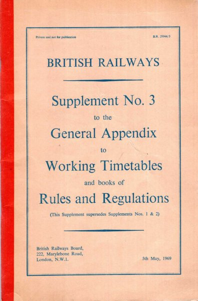 Image for British Railways : Supplement No 3 to the General Appendix to Working Timetables and books of Rules and Regulations