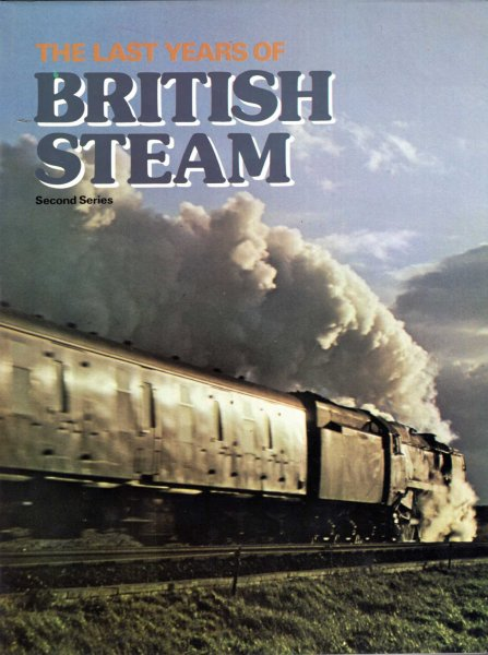 Image for The Last Years of British Steam : 2nd Series - London Midland and Scottish