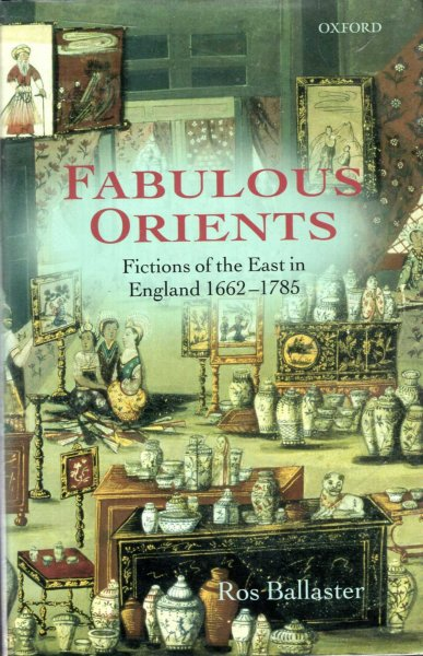 Image for Fabulous Orients : Fictions of the East in England 1662-1785