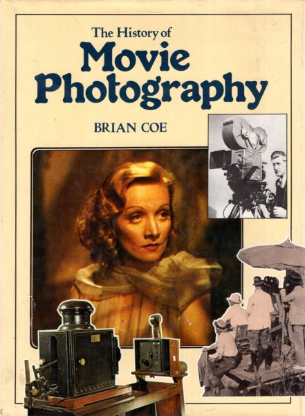 Image for The History of Movie Photography