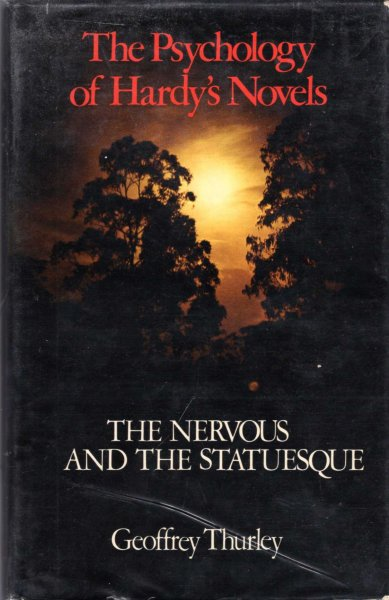 Image for The Psychology of Hardy's Novels : The Nervous and the Statuesque