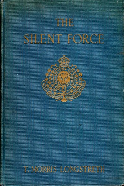 Image for The Silent Force - scenes from the life of the Mounted Police of Canada