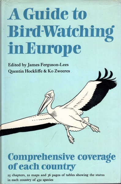 Image for A Guide to Bird-Watching in Europe