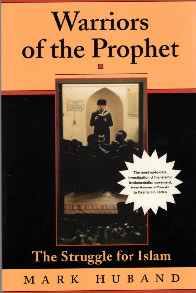 Image for Warriors of the Prophet : the struggle for Islam