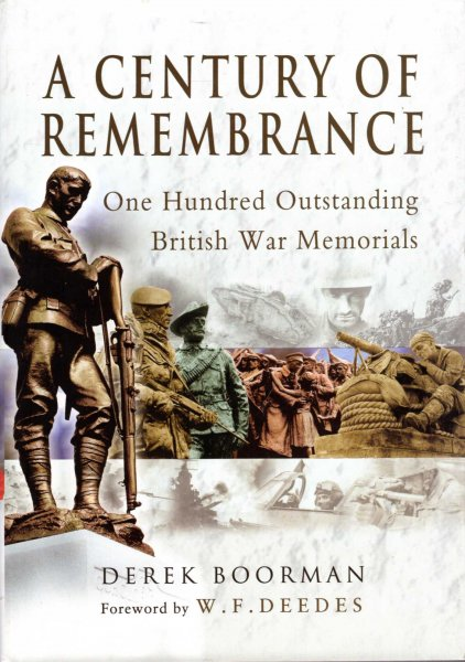 Image for A Century of Remembrance : One Hundred Outstanding British War Memorials