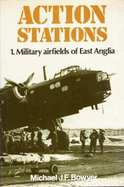 Image for Action Stations 1 : Military airfields of East Anglia