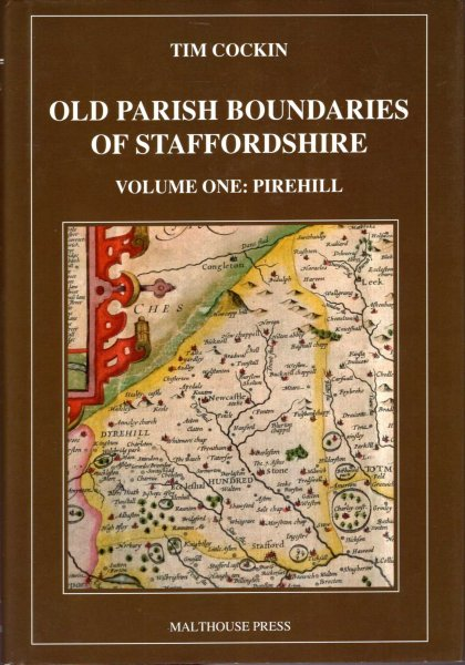 Image for Old Parish Boundaries of Staffordshire volume one : Pirehill  A Guide to the Administrative Units of Staffordshire