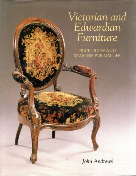Image for Victorian & Edwardian Furniture : Price Guide and Reasons for Values