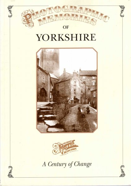 Image for Photographic Memories of Yorkshire - a century of change