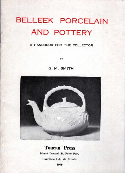 Image for Belleek Porcelain and Pottery - a handbook for the collector