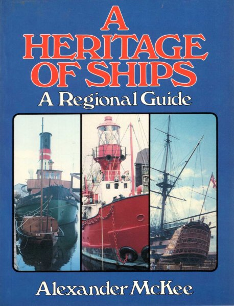 Image for A Heritage of Ships : A Regional Guide