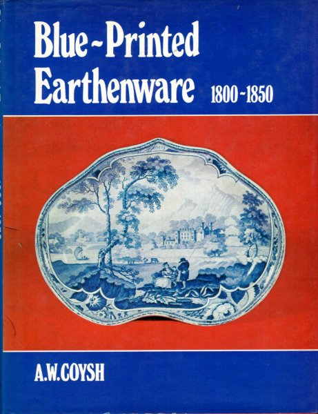 Image for Blue Printed Earthenware, 1800-1850
