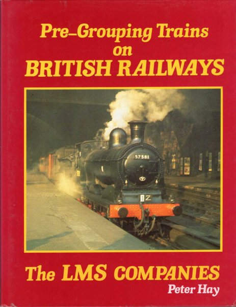 Image for Pre-Grouping Trains on British Railways - The LMS Companies