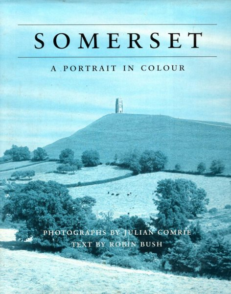 Image for Somerset : A Portrait in Colour