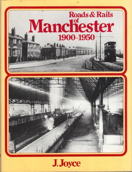 Image for Roads and Rails of Manchester 1900-1950