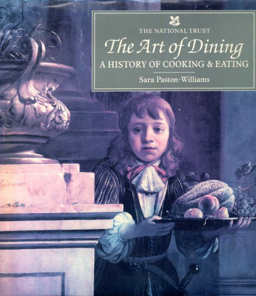 Image for The Art of Dining : A History of Cooking & Eating