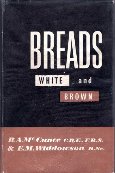 Image for Breads White and Brown, their place in thought and social history