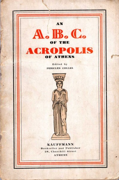 Image for An A.B.C. of the Acropolis of Athens