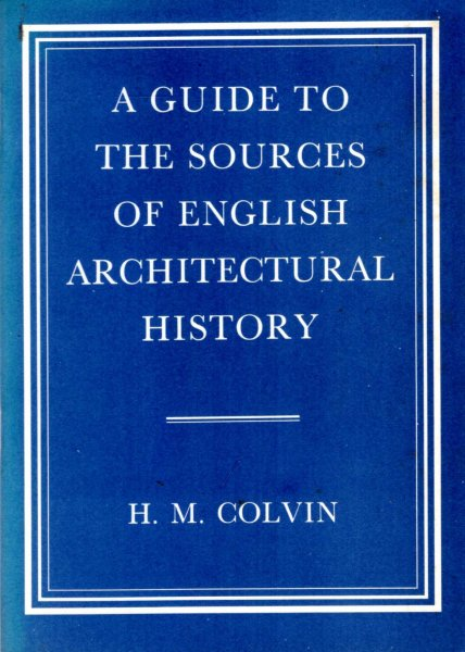 Image for A Guide to the Sources of English Architectural History