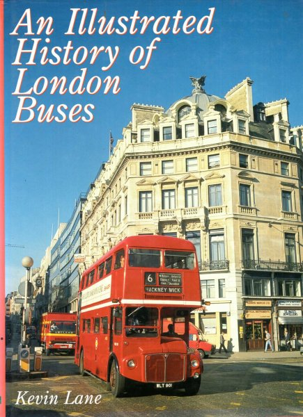 Image for An Illustrated History of London Buses