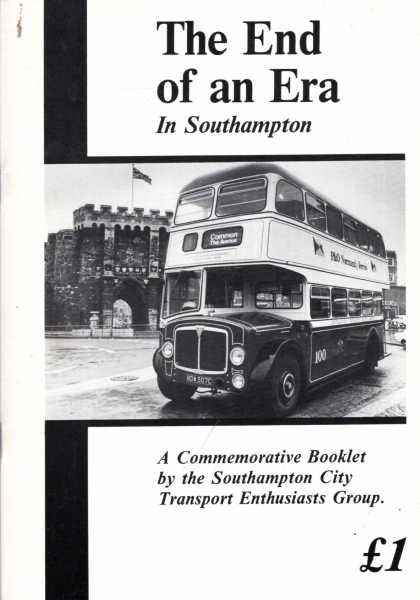 Image for The End of an Era : a booklet to commemorate the last journeys of rear-platform buses in Southampton