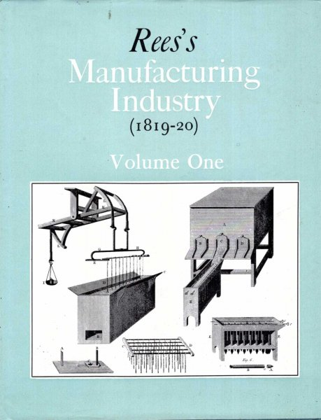 Image for Rees's Manufacturing Industry (1819-1820), five volumes