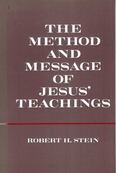 Image for The Method and Message of Jesus' Teaching