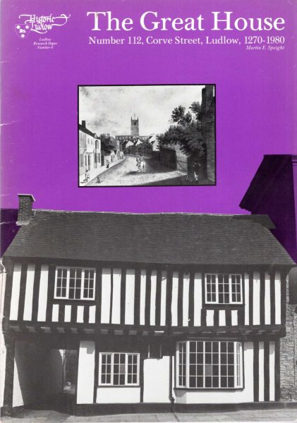 Image for The Great House, Number 112, Corve Street, Ludlow, 1270-1980