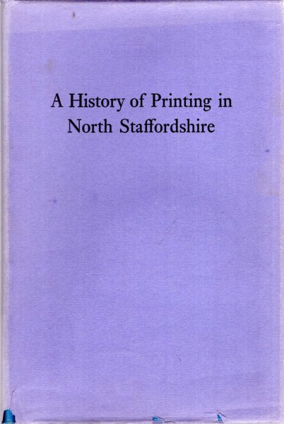 Image for A History of  Printing in North Staffordshire