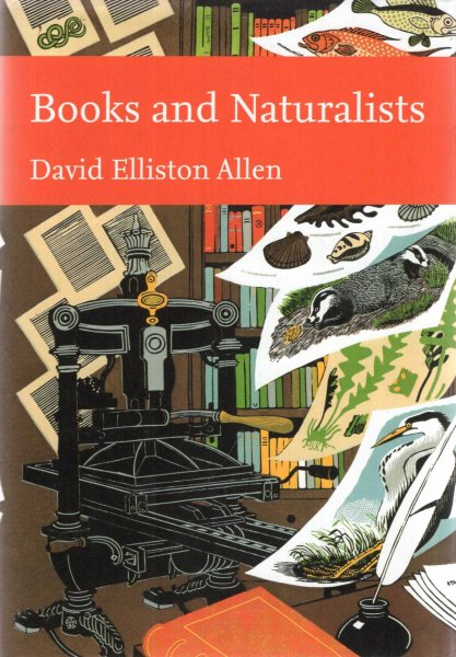 Image for Books and Naturalists (Collins New Naturalist Library, Book 112)