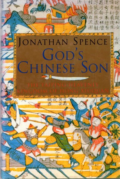 Image for God's Chinese Son : The Taiping Heavenly Kingdom of Hong Xiuquan